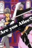 Are you Alice?你是愛麗絲?#3