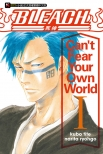 BLEACH死神 Can't Fear Your Own World I#1